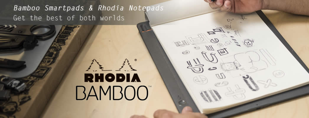 Bamboo Smartpads and Rhodia Notepads